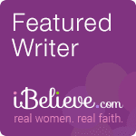 """purple background with """"Featured Writer, iBelieve.com written in white. Written in pink below it are the words real women, real faith"""
