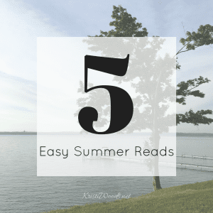 Water view with blog post title: 5 Easy Summer Reads