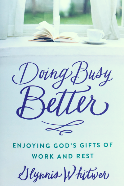 Book cover for Doing Busy Better, a Christian nonfiction book