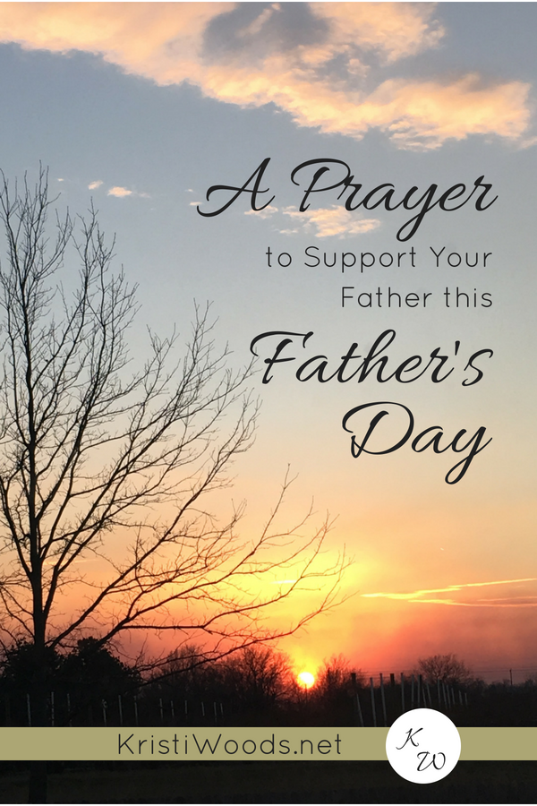 Sky scene with Christian blog post title: A Prayer to Support Your Father this Father's Day