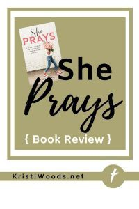 Book cover of Christian woman walking while holding flowers with post title She Prays { Book Review }