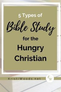 Christian books in the background with the title in front: 5 Types of Bible Study for the Hungry Christian