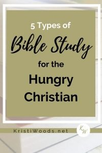 Christian books stacked in the background with the title in front: 5 Types of Bible Study for the Hungry Christian