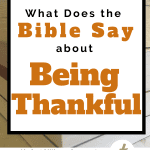 Stack of books in background with title of piece on white rectangle. What Does the Bible Say About Being Thankful