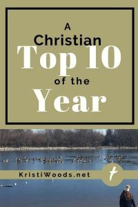 Picture of a young woman at a lake with ducks swimming in winter at the bottom, blog title A Christian Top 10 of the Year at the top