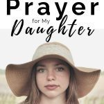 Young woman with long hair and a hat. Post title about Graduation Prayers for Daughters above her head