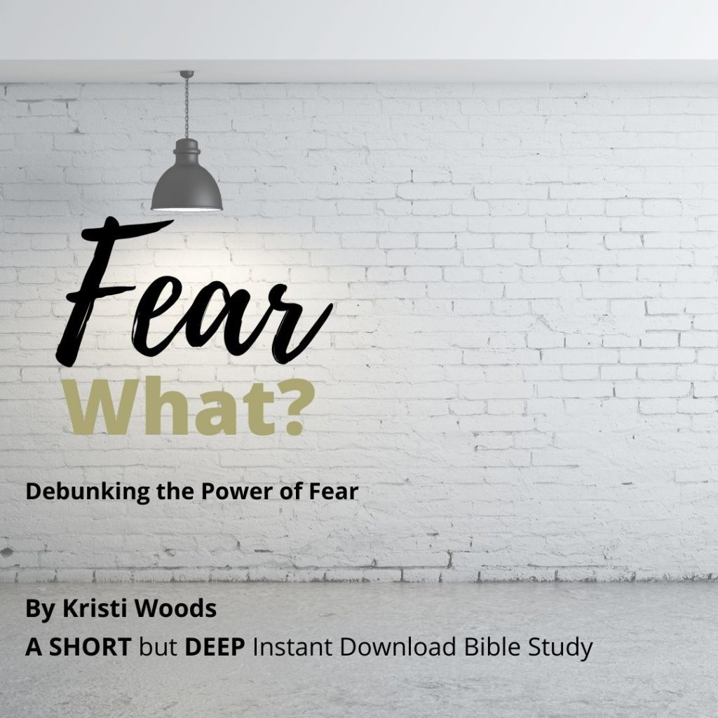 Bible study on fear title with a light shining on it. Instant download of Fear What? Debunking the Power of Fear