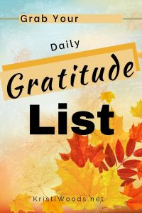 Leaves in the background with Christian blog post title: Daily Gratitude List