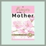 A prayer for my mother Christian blog post link