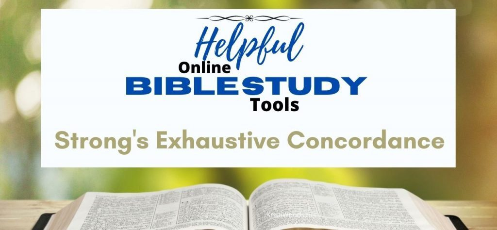 A video about how to use Strong's Exhaustive Concordance as an online Bible study tool