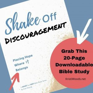 Grab your copy of this digital Bible Study: Shake Off Discouragement: Placing hope Where It Belongs